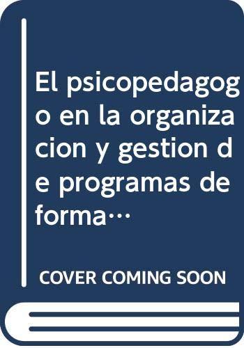 El psicopedagogo en la organización y gestión: Daniel González González,