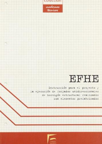 9788495278432: EFHE : instrucción para el proyecto y la ejecución de forjados unidireccionales de hormigón