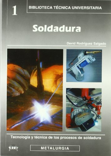 9788495279620: SOLDADURA