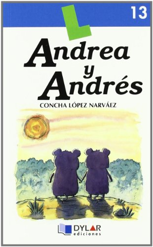 9788495280008: ANDREA Y ANDRES - Libro 13 (Lecturas Dylar)