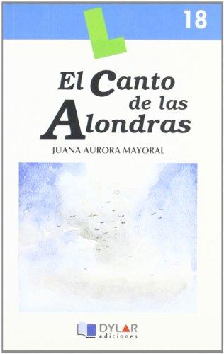 El canto de las alondras (Paperback): Juana Aurora Mayoral