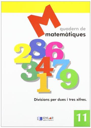 9788495280619: Matemátiques 11 - Divisions per dues i tres xifres
