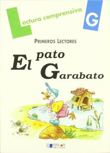 9788495280992: EL PATO GARABATO-Cuaderno G (Lecturas Comprensivas)