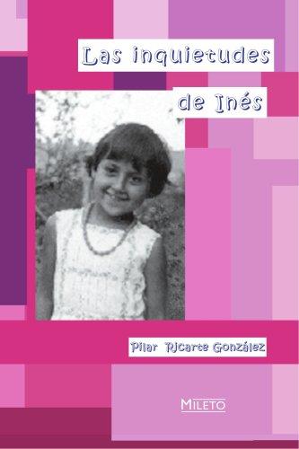 9788495282316: Las Inquietudes De Inés