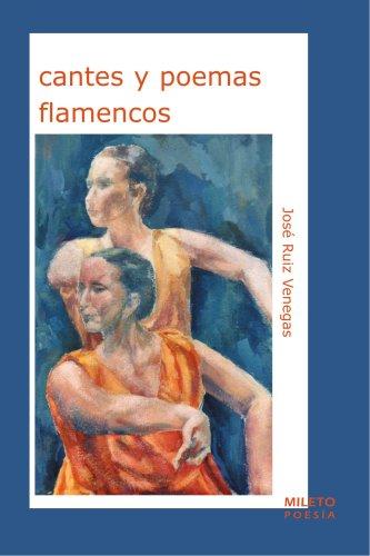cantes y poemas flamencos (Spanish Edition): Ruiz Venegas, José