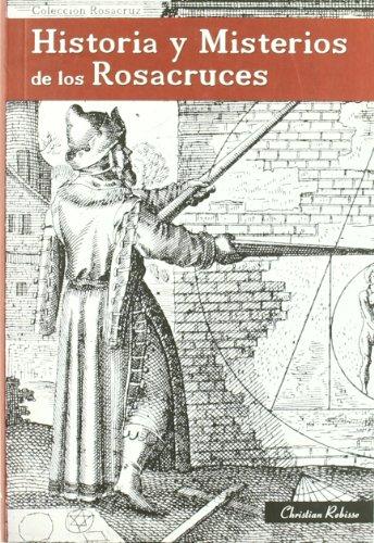 9788495285195: Historia y Misterios de los Rosacruces