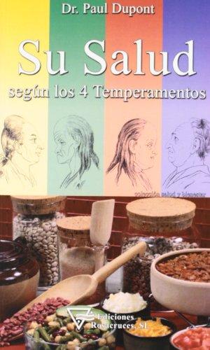 9788495285430: Su salud según los 4 temperamentos