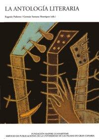 9788495286819: La antología literaria (Monografía)