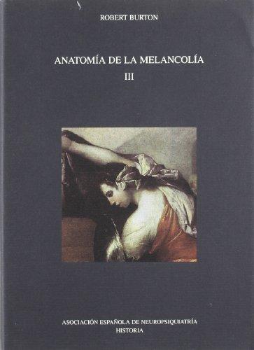 9788495287137: Anatomia de la melancolia III - IberLibro - Robert ...