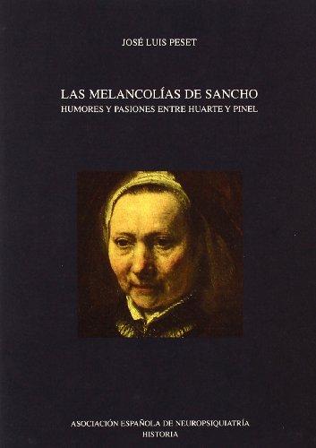 Las Melancolias de Sancho: Humores y Pasiones: Jose Luis Peset