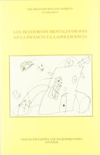 9788495287601: TRASTORNOS MENTALES GRAVES EN LA INFANCIA Y LA ADOLESCENCIA