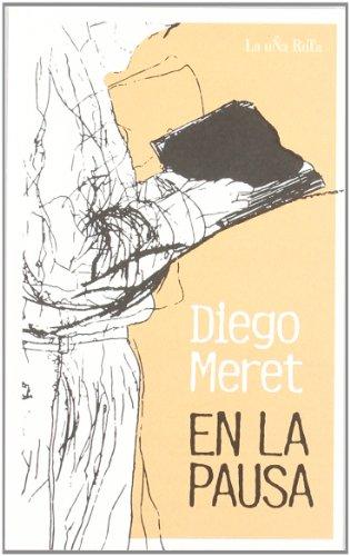 9788495291202: En la pausa (Spanish Edition)