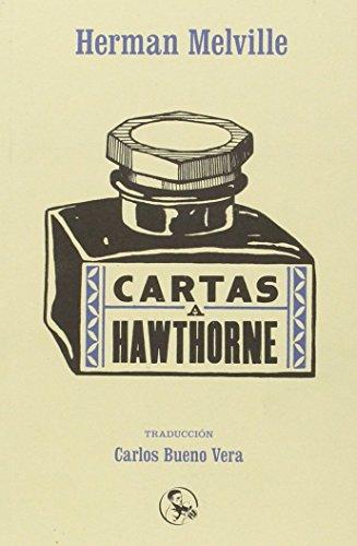 9788495291400: Cartas a Hawthorne: Seguidas de Cartas a mis hijos (Libros del apuntador)