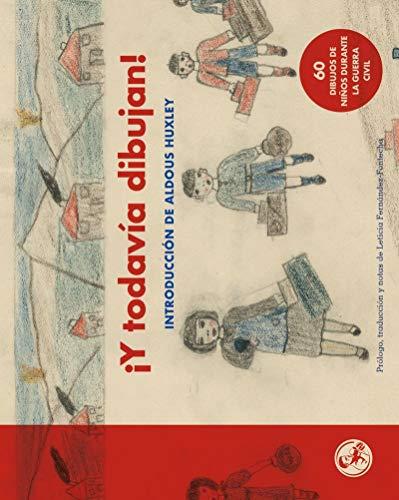 9788495291738: ¡Y todavía dibujan!: Con una introducción de Aldous Huxley: 22 (Libros del apuntador)