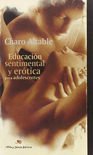 9788495294166: Educacion Sentimental Y Erotica Para Adolescentes - Mas Alla De La Igualdad (Enfoques En Educacion)