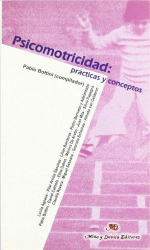 9788495294197: Psicomotricidad: Practicas y Conceptos (Spanish Edition)