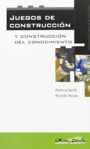Juegos de Construccion y Construccion del Conocimiento: Rosas Diaz, Ricardo;