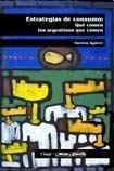 9788495294784: Estrategias de Consumo: Que Comen Los Argentinos Que Comen (Coleccion Politicas Publicas) (Spanish Edition)