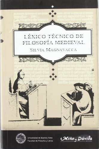 Lexico Tecnico de Filosofia Medieval (Spanish Edition): Silvia Magnavacca