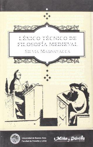 Lexico Tecnico de Filosofia Medieval (Coleccion Ideas: Silvia Magnavacca