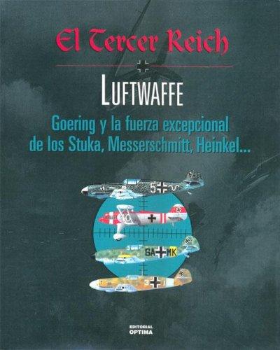 9788495300690: Tercer Reich, El - Luftwaffe (Spanish Edition)