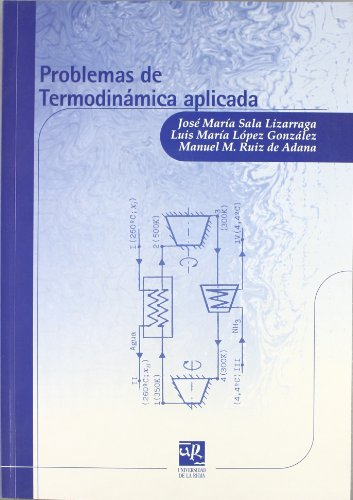 9788495301284: Problemas de termodinámica aplicada (Material Didáctico. Ingenierías)