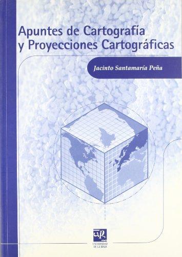 9788495301307: Apuntes de cartografía y proyecciones cartográficas (Material Didáctico. Ingenierías)