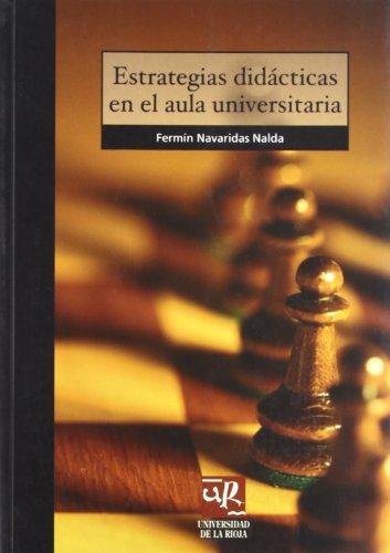 ESTRATEGIAS DIDACTICAS EN EL AULA UNIVERSITARIA: NAVARIDAS NALDA, F.