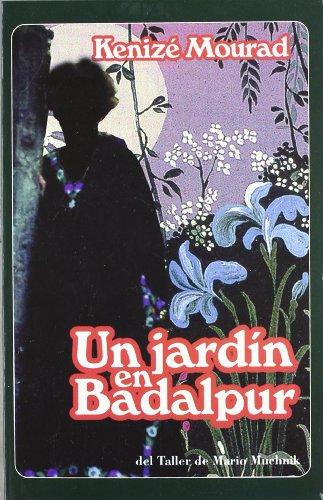 9788495303233: Un jardin en Badalpur
