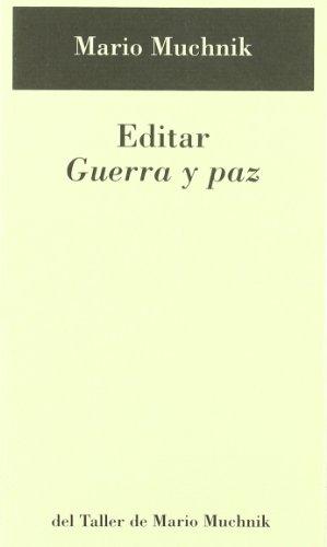 Editar guerra y paz (Paperback): Mario Muchnik