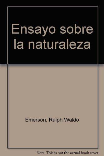 9788495309143: Ensayo sobre la naturaleza (Textos del desorden)