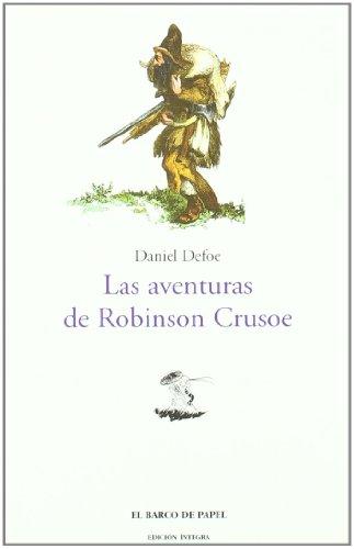 9788495311108: Aventuras De Robinson Crusoe/ The Life and Strange Surprising Adventures of Robinson Crusoe, 1719
