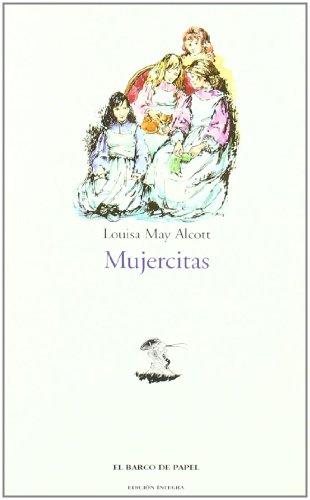 MUJERCITAS: Louisa May Alcott