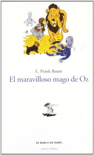 El maravilloso mago de Oz / The: Baum, L. Frank