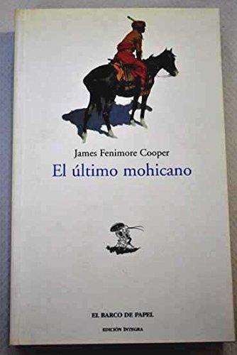 El Último Mohicano: Cooper, James Fenimore