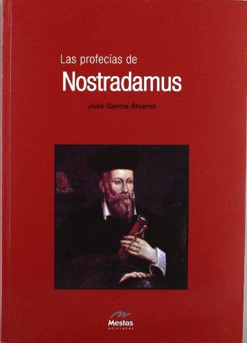 Las profecias de Nostradamus / The Prophecies: Alvarez, Jose Garcia