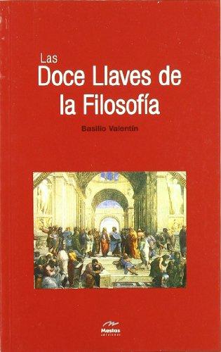 9788495311535: Las doce llaves de la filosofia / the Twelve Keys of Philosophy (Clasicos Esotericos / Esoteric Classics) (Spanish Edition)
