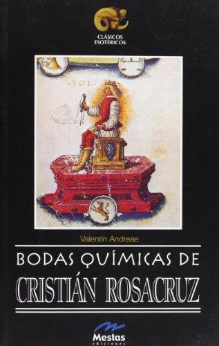 9788495311566: Bodas quimicas de Cristian Rosacruz (Clasicos Esotéricos / Esoteric Classics) (Spanish Edition)