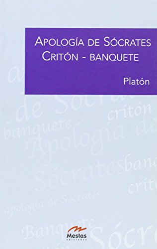 9788495311733: Apologia De Socrates/ Apology of Socrates: Criton / Banquete (Biblioteca De Filosofia / Philosophy Library) (Spanish Edition)