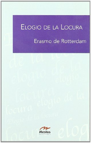9788495311740: Elogio de la locura / In Praise of Folly (Clasicos Filosofia) (Spanish Edition)