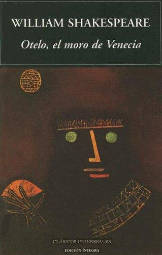 9788495311757: Otelo, El Moro de Venecia/Othello, The Moor of Venice