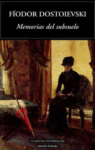 9788495311832: Memorias Del Subsuelo / Notes from Underground (Clasicos Universales / Universal Classics) (Spanish Edition)