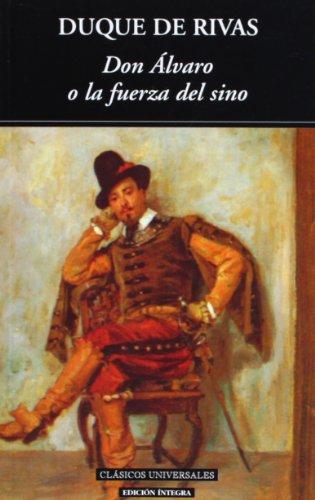 9788495311900: Don Alvaro o la fuerza del sino (Clásicos universales)