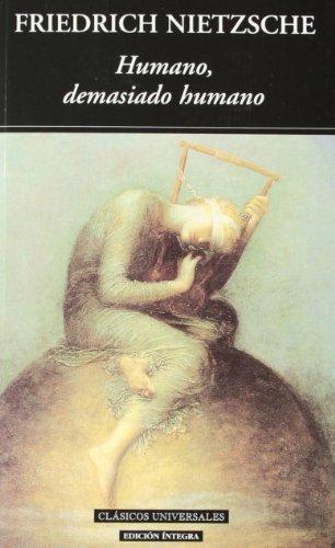 9788495311962: Humano, demasiado humano/ Human, All Too Human (Clasicos Universales/ Universal Classics) (Spanish Edition)