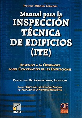 Manual para la inspección técnica de edificios: Merchán Gabaldón,Faustino