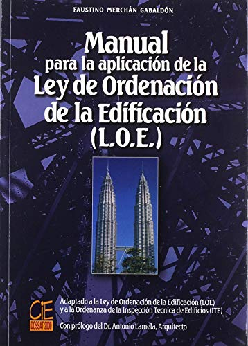 Manual Para La Aplicacion de La Ley: Faustino Merchan Gabaldon
