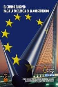 El camino europeo hacia la excelencia en: WS Atkins y