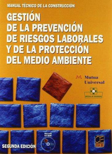 9788495312853: Manual técnico de la construcción. Gestión de la prevención de riesgos laborales y de la protección