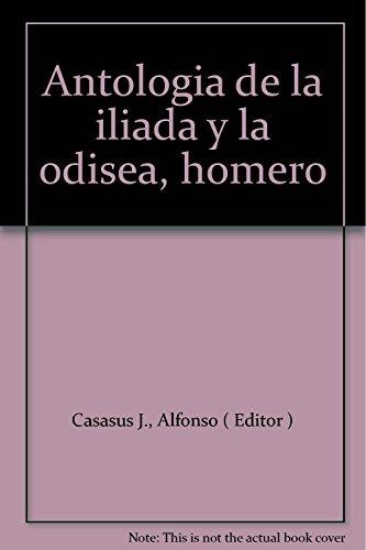 9788495314109: Antologia de la iliada y la odisea, homero
