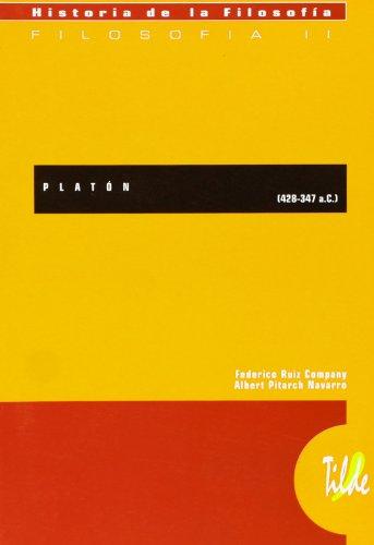 9788495314475: PLATÓN (428-347 a.C.) (H. De La Filosofia - Tilde)